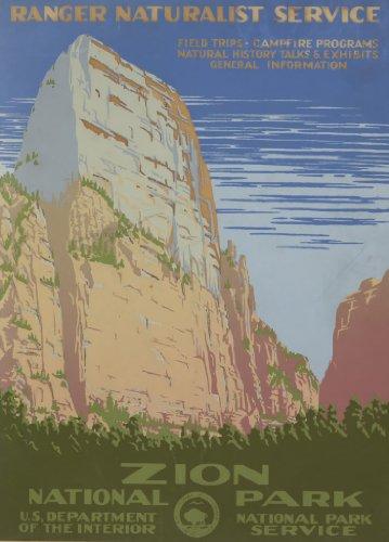 Wpa Poster - Zion National Park, Ranger Naturalist Service