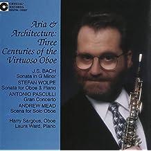 Aria & Architecture: Three Centuries of the Virtuoso Oboe