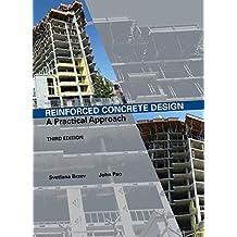 Reinforced Concrete Design: A Practical Approach (3rd Edition)