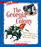The Georgia Colony, Kevin Cunningham, 0531266028