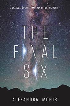 The Final Six by [Monir, Alexandra]