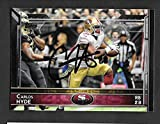 Carlos Hyde Autographed Signed 2015 Topps Card - COA San Francisco 49ers - Mint Condition