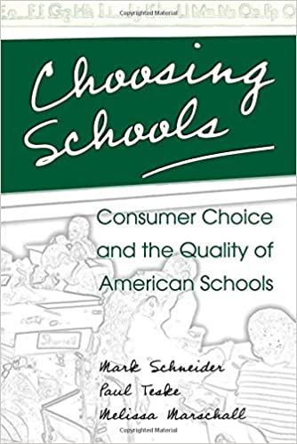Book Choosing Schools: Consumer Choice and the Quality of American Schools