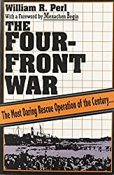 The Four Front War (From the Holocaust To The Promised Land)