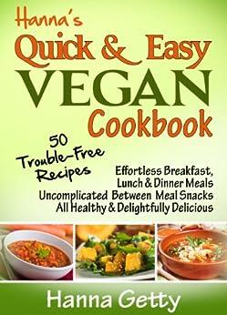 Hannas Quick Easy Vegan Cookbook ebook