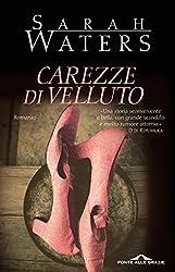 Carezze di velluto (Italian Edition)