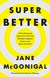 SuperBetter: A Revolutionary Approach...