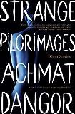 Strange Pilgrimages