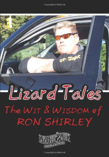 Download Lizard Tales: The Wit & Wisdom of Ron Shirley pdf