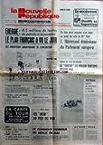 NOUVELLE REPUBLIQUE (LA) [No 10555] du 21/06/1979 - ENERGIE / LE PLAN FRANCAIS A VU LE JOUR -SOMOZA LACHE DU LEST -BEN BELLA / DETENU SANS JUGEMENT DEPUIS 14 ANS -LES SPORTS -LES NEUF AU PIED DU MUR PAR DABERNAT -LE COMMERCE EXTERIEUR EN DEFICIT EN MAI -VIETNAM / ENCORE 585 REFUGIES REJETES A LA MER -LA CHASSE AU VOLEUR FANTOME TOURNE MAL DANS LE PUY-DE-DOME -MITTERRAND DEMISSIONNE DU PARLEMENT EUROPEEN -LA CARTE DU TOUR DE FRANCE