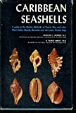 img - for Caribbean seashells: A guide to the marine mollusks of Puerto Rico and other West Indian islands, Bermuda and the Lower Florida Keys book / textbook / text book