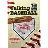 Talking Baseball with Ed Randall - Cincinnati Reds - Vol. 1
