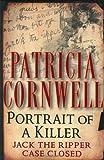 Portrait of a Killer: Jack the Ripper--Case Closed