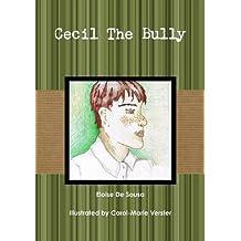 Cecil The Bully