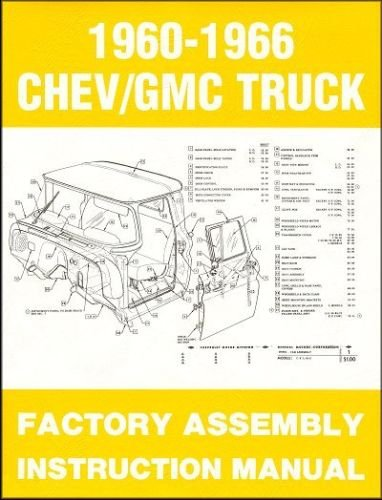 1960-1966 Chevrolet GMC Pickup Truck Factory Assembly Instruction Manual Reprint