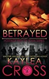 Betrayed (Hostage Rescue Team Series) (Volume 9)
