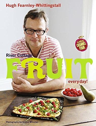 River Cottage Fruit Every Day