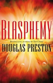 Blasphemy (Wyman Ford Book 2) (English Edition) por [Preston, Douglas]