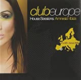 Club Europe House Sessions Amnesia Ibiza by Various Artists
