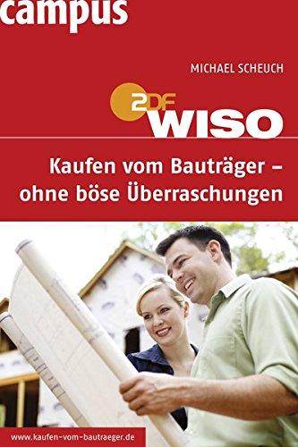 WISO: Kaufen vom Bauträger - ohne böse Überraschungen