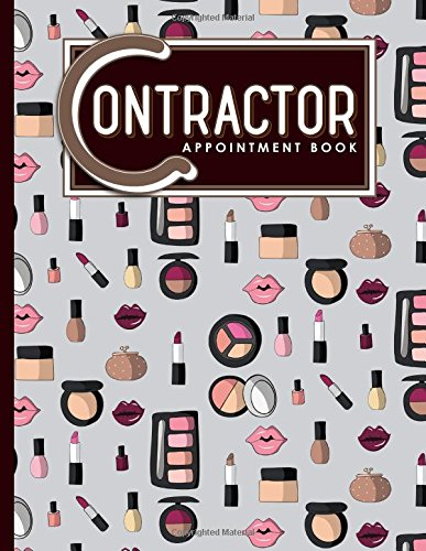 Download Contractor Appointment Book: 6 Columns Appointment Maker, Appointment Tracker, Hourly Appointment Planner, Cute Cosmetic Makeup Cover (Volume 31) PDF