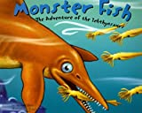 Monster Fish: The Adventure of the Ichthyosaurs (Dinosaur World)