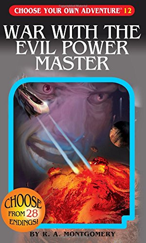 War with the Evil Power Master (Choose Your Own Adventure #12)