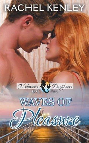 Books : Waves of Pleasure: Book One of Melusine's Daughters Series (Volume 1)