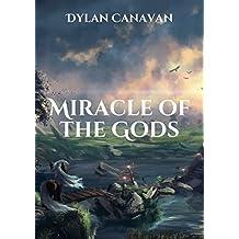 Miracle of the Gods (Irish Edition)