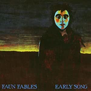Faun Fables - Early Song