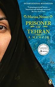 Prisoner of Tehran: A Memoir