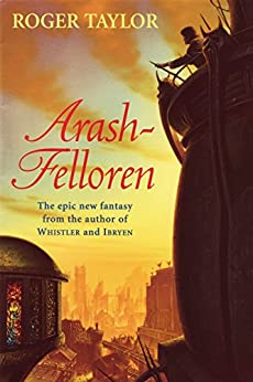 Arash-Felloren by [Taylor, Roger]