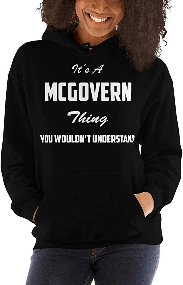 You Wouldnt Understand meken Its A McGovern Thing
