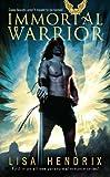 Immortal Warrior (Immortal Brotherhood Book 1)