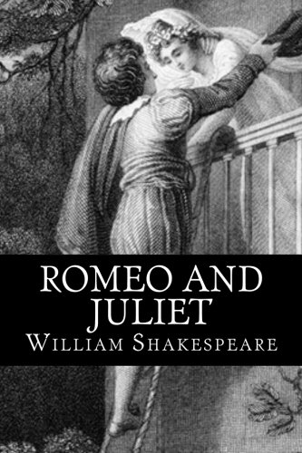 Romeo and Juliet: a play