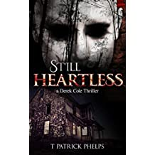 Still Heartless: Private Investigator Mystery Series (Derek Cole Suspense Thrillers Book 3)
