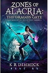 Zones of Alacria: The Dragon Gate: Epic GameLit / LitRPG (The Experimental Alchemist) Paperback