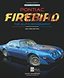 Pontiac Firebird - The Auto-Biography: New 3rd Edition (Made in America)