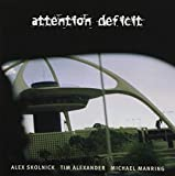 Attention Deficit by Attention Deficit (1998-07-14)