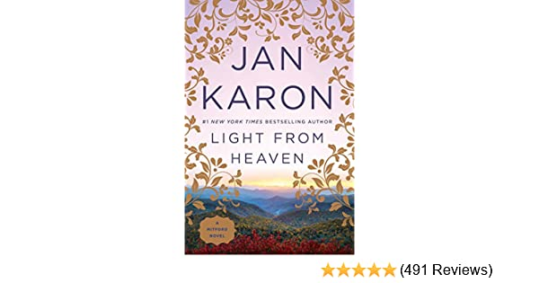 Light From Heaven Mitford Book 9 Kindle Edition By Jan Karon