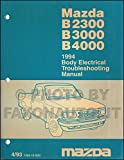 1994 Mazda Truck Body Electrical Troubleshooting Manual Original B2300 B3000 B4000