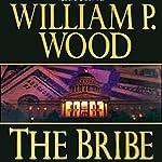 The Bribe | William P. Wood