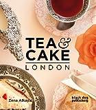 Tea and Cake London, Zena Alkayat, 1907317481