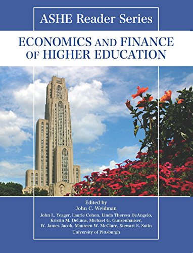 ASHE Reader Series: Economics and Finance of Higher Education