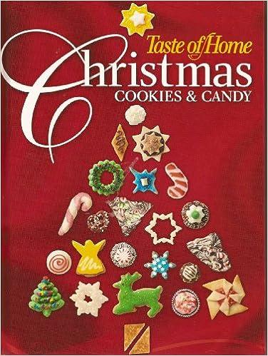 Taste Of Home Christmas Cookies Candies Amy Glander Sara Lancaster 9780898216042 Amazon Com Books
