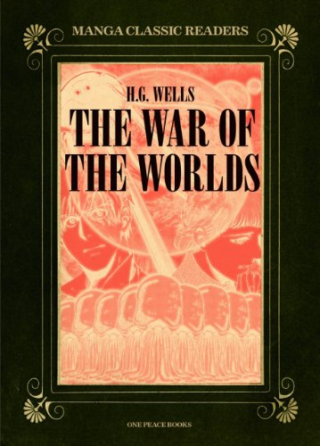 The War of the Worlds (Manga Classic Readers)