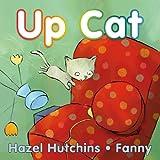 Up Cat, Hazel Hutchins, 155451388X