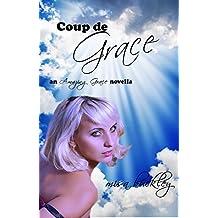 Coup de Grace (Amazing Grace Book 6)