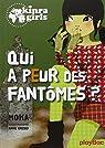 Kinra girls, tome 4 : Qui a peur des fantômes ? par Murail