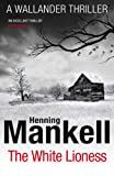 Front cover for the book The White Lioness by Henning Mankell